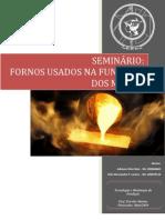 Seminário - Fornos Usados na Fundição dos Metais
