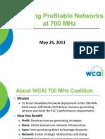 Webinar 2011 05-25-700 Mhz Profitable Networks