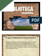Biblioteca Comunitária - Apresentação