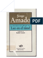 Amado Jorge Los Subterraneos de La Libertad parte 3 Luz  en el Tunel