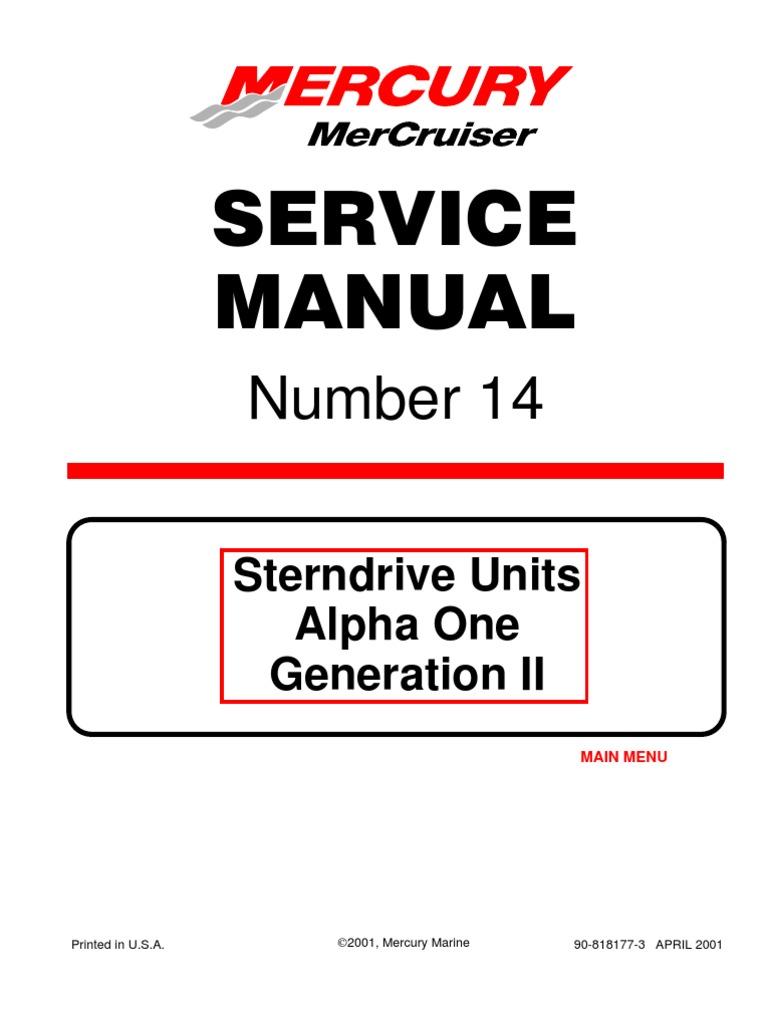 mercruiser service manual 14 alpha i gen ii outdrives 1991 newer rh scribd com mercruiser alpha one gen 1 service manual download alpha one sterndrive service manual