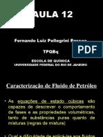 Prh 13 Termodinamica Aula 12 Caracterizacao de Fluido de Petroleo