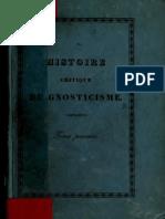 Matter. Histoire critique du gnosticisme, et de son influence sur les sectes religieuses et philosophiques des six premiers siècles de l'ère chrétienne. 1843. Volume 1.