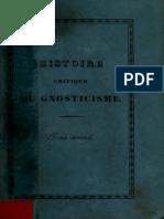 Matter. Histoire critique du gnosticisme, et de son influence sur les sectes religieuses et philosophiques des six premiers siècles de l'ère chrétienne. 1843. Volume 2.