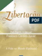 Francisco Cândido Xavier - André Luiz - Libertação (06)