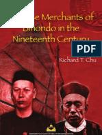 Chinese Merchants of Binondo in the Nineteenth Century by Richard T. Chu