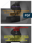 THE IMPACT OF GLOBAL RECESSION ON INFORMATION TECHNOLOGY SECTOR  IN INDIA Ppt  By Sumeet Dolhe