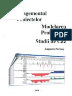 Managementul Proiectelor - Modelarea Proiectelor - Studii de Caz