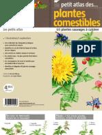 Petit Atlas des Plantes comestibles - 60 plantes sauvages à cuisiner