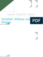 CREANDO VIDEOS CON MOVIE MAKER