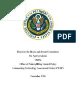 Counter Drug Technology Assessment Center Report 2010