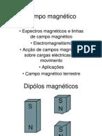 Acção de campos magnéticos sobre cargas eléctricas