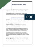 CLASES DE TRANSFORMACIÓN DE  ENERGÍA