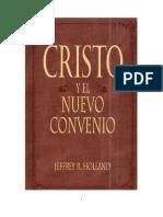 CRISTO Y EL NUEVO CONVENIO.  - Jeffrey R. Holland