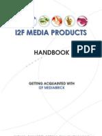 I2F Media Products Handbook
