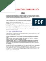 Aprenda a Gravar 4 Filmes Em 1 DVD