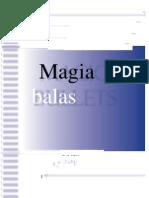 Magic Bullets Pt ( Completo )