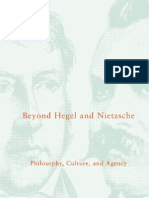 Beyond.hegel.and.Nietzsche Philosophy.culture.and.Agency E.L.jurist