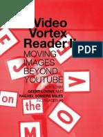 Video Vortex 2