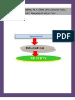 Broadband-A Social Development Tool - Impact Study on Education