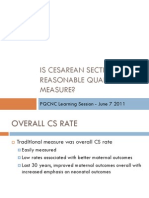 PQCNC SIVB LS2 Is Cesarean Section Rate a Reasonable Quality Measure?