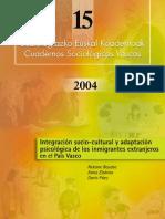 Integración socio-cultural y adaptación psicológica de los inmigrantes extranjeros en el País Vasco