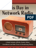 Jim Cox This Day in Network Radio a Daily Calendar of Births Deaths Debuts Cancellations and Other Events in Broadcasting History 2008