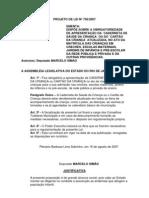Projeto de Lei Nº 756/2007 - Obriga a apresentação da caderneta de saúde no ato da matrícula nas instituições de ensino