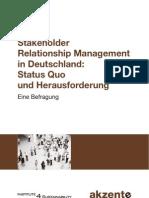 Stakeholder Relationship Management - Status Quo Und Herausforderung - Eine Befragung