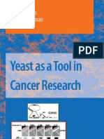 Yeast as a Tool in Cancer Research 2007