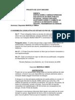 Projeto de Lei Nº 2003/2009 - Obriga as escolas da rede pública afixar cartaz alertando sobre o combate ao mosquito transmissor da dengue