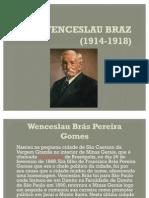 Wenceslau Braz (1914-1918)