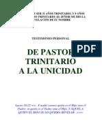 Testimonio Revelacion Del Nombre (Despues de Ser 31 Años Pastor Trinitario)