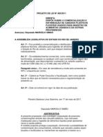 Projeto de Lei Nº 483/2011 - Obriga a comercialização e distribuição de canudos plásticos