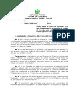 Projeto de Lei N° 23.2011- Dispõe sobre o acesso de Deputados (as) nos Órgãos Públicos do Governo do Estado da Paraíba para exercício do poder de fiscalização e dá outras providências.