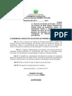 Projeto de Lei N° 114.2011 - Autoriza o Governo do Estado da Paraíba a instalar nas Escolas da Rede Pública Estadual que tenham acima de quinhentos alunos, um ambulatório médico e interdisciplinar para atuação nas áreas de assistên