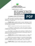 Projeto de Lei N° 122.2011- Dispõe sobre a cassação da inscrição no Cadastro Geral de Contribuintes do Imposto sobre Operações Relativas à Circulação de Mercadorias e sobre Prestações de Serviços de Transporte Interestadual e Inter
