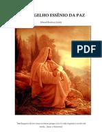 Evangelho Essenio Da Paz - Os Manuscritos Do Mar Morto. O CRISTIANISMO REAL