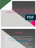 Software a Utilizar Para Realizar Circuitos Electronicos