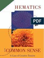 Mathematics and Common Sense a Case of Creative Tension