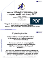 Policy Resistance Nc