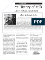 The Secret History of Milk -- The Truth About Nature's Miracle Food. Ron Schmid, M.D.