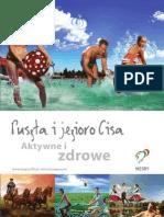 Puszta i jezioro Cisa Aktywne i zdrowe