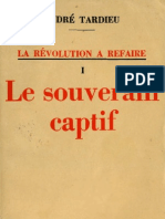 Andre Tardieu LA REVOLUTION A REFAIRE Tome 1 Le Souverain Captif Paris 1936