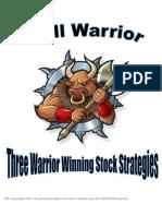 3 Warrior Winning Stock Strategies