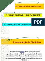 Aula Educação Mediunica II - Disciplina - Trabalho em Equipe e Responsabilidade - 23.10.07