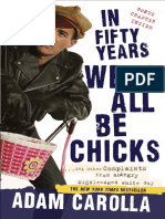In Fifty Years We'll All Be Chicks by Adam Carolla - Excerpt
