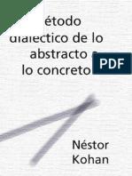 El Metodo Dialectico de Lo Abstracto a Lo Concreto