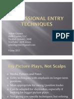 6/9/11 Professional Entry Techniques