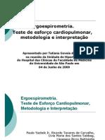 2009 06 04 Ergoespirometria Teste de Esforco Cardiopulmonar Tatiana Goveia de Araujo